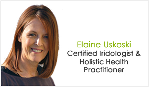Elaine Uskoski- Certified Iridologist and holistic health practitioner