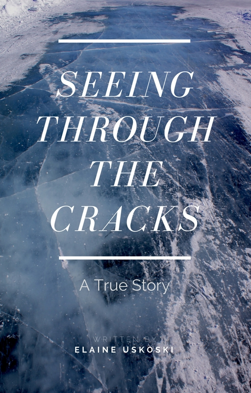 Seeing Through the Cracks- true story